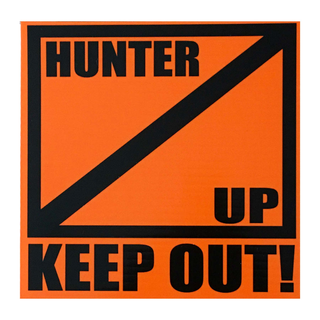 Hunter Up Keep Out Symbol Boundary Signs – 4 Pack