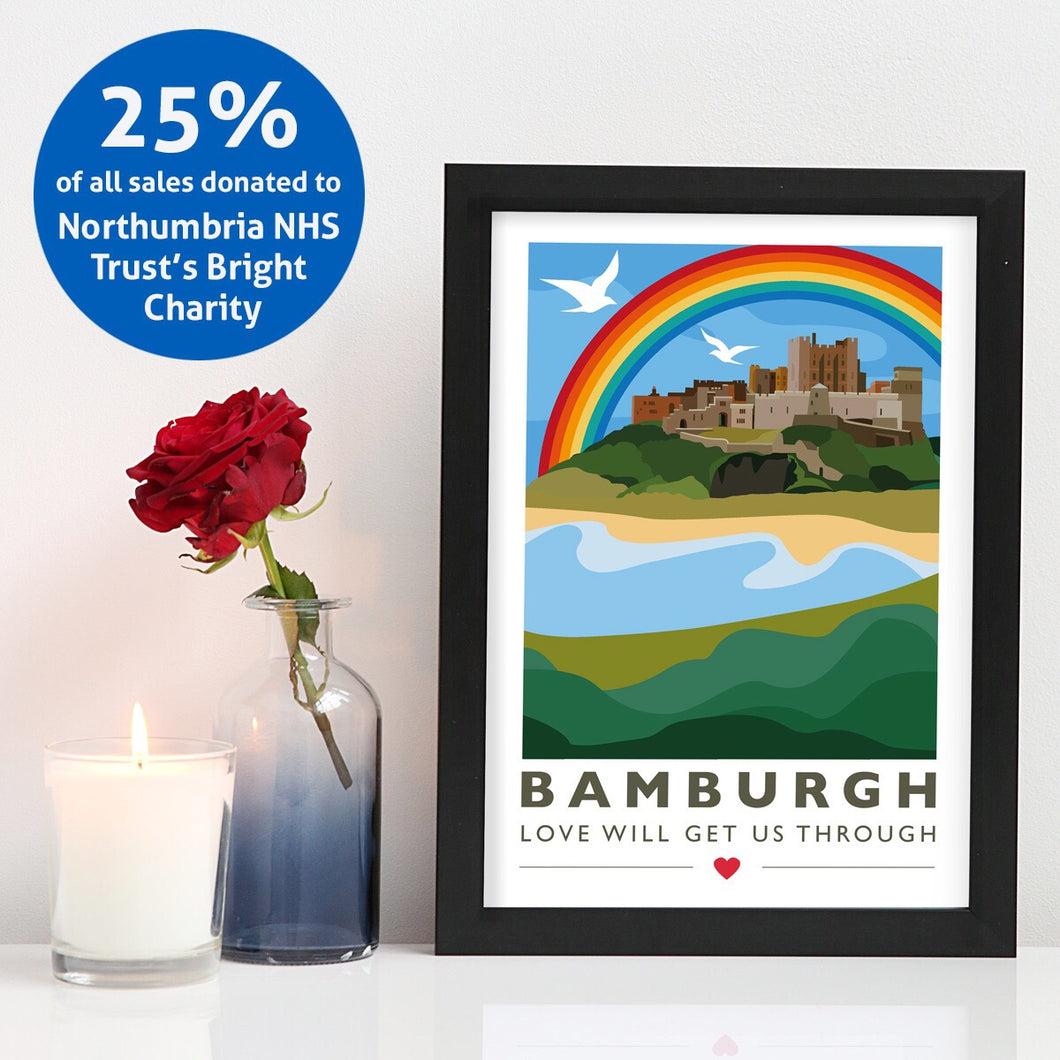Bamburgh Love will get us through A4 unframed print