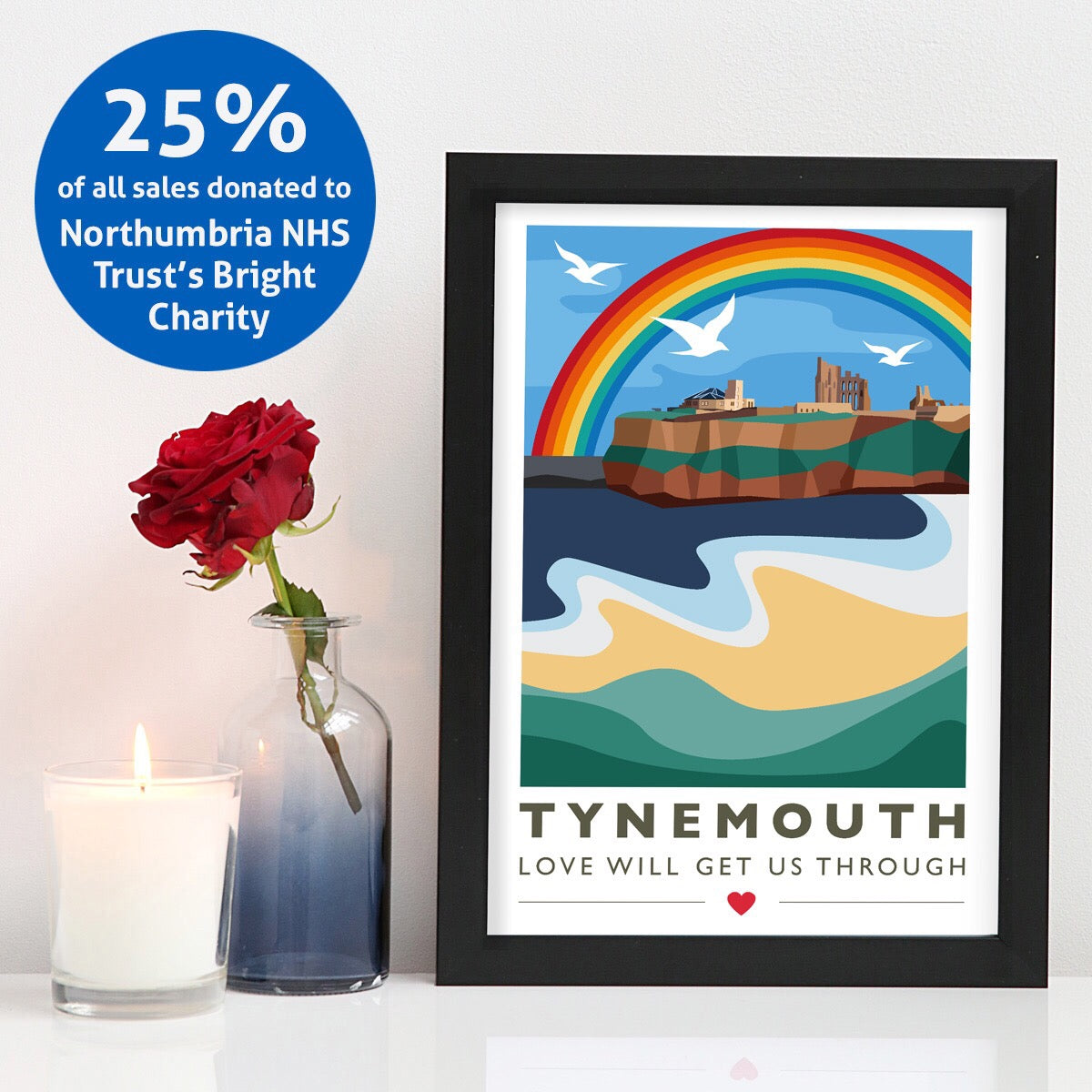 Tynemouth 'Love will get us through' A4 unframed print
