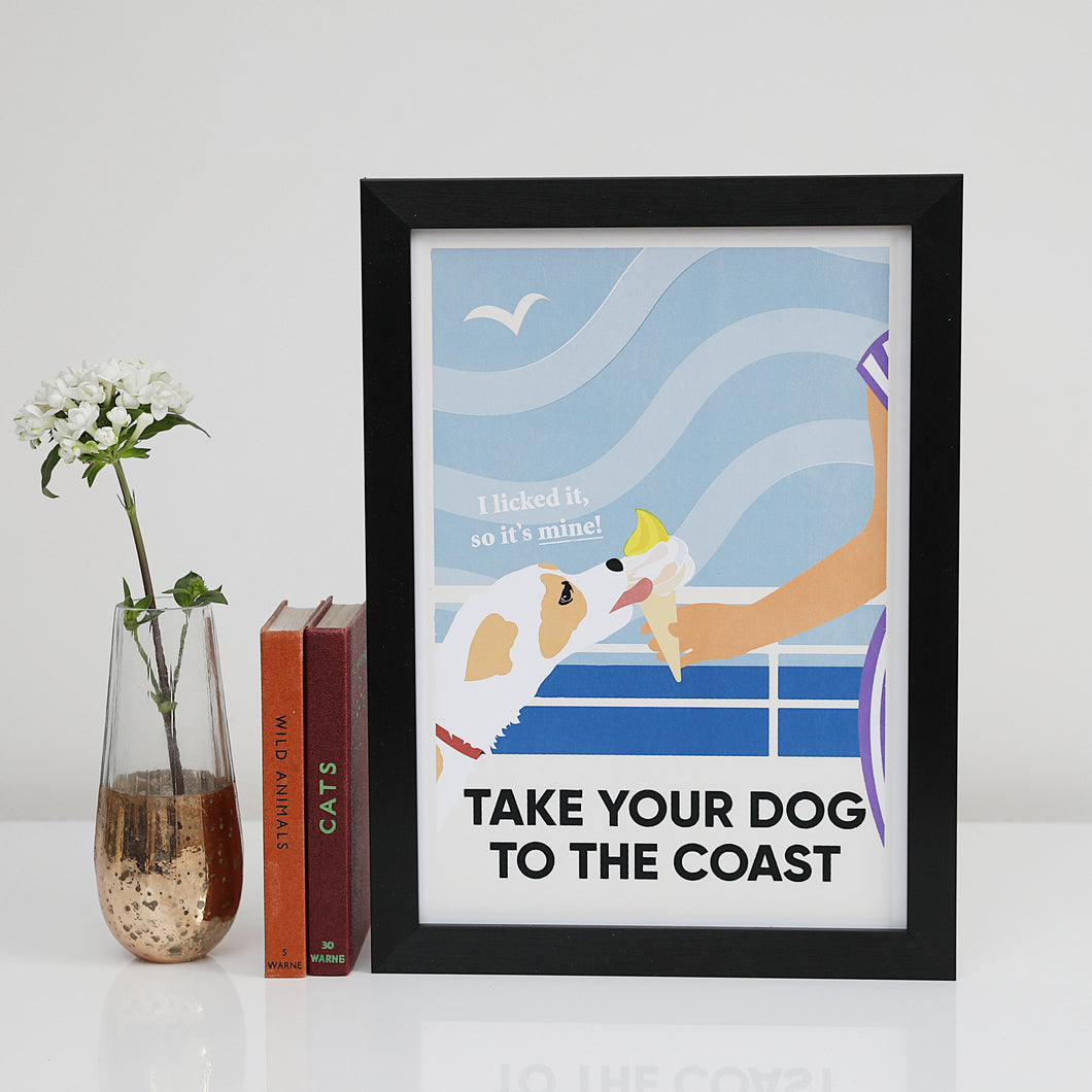 Take Your Dog To The Coast A4 & A3 unframed print