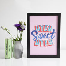 Load image into Gallery viewer, Pink Hyem Sweet Hyem A4 unframed print