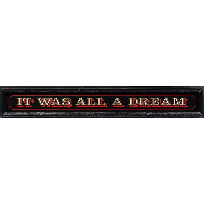 It Was All A Dream - FRAMED