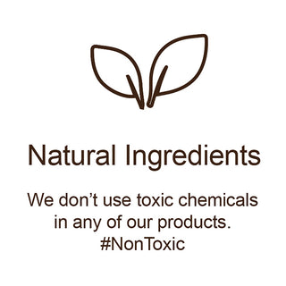 Our skincare is formulated with natural ingredients, toxic free and no preservatives.