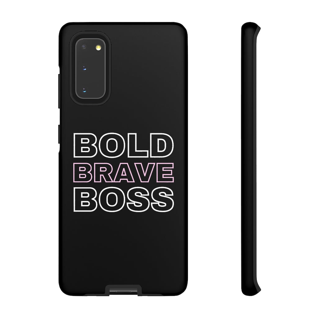 Bold Brave Boss Phone Case (Black)