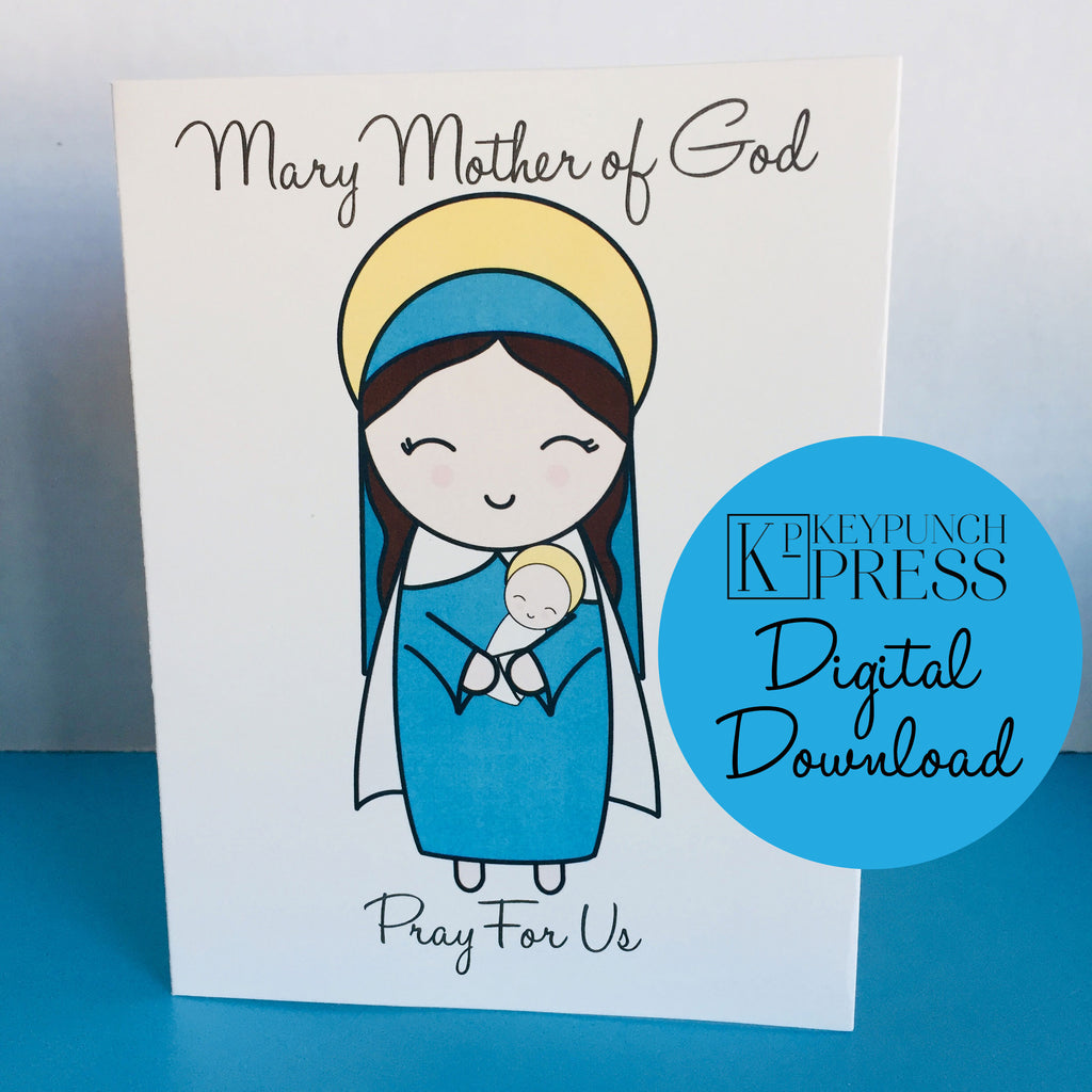 Mary Mother of God  Pray For Us Keypunch Press 5x7 Card Digital Download