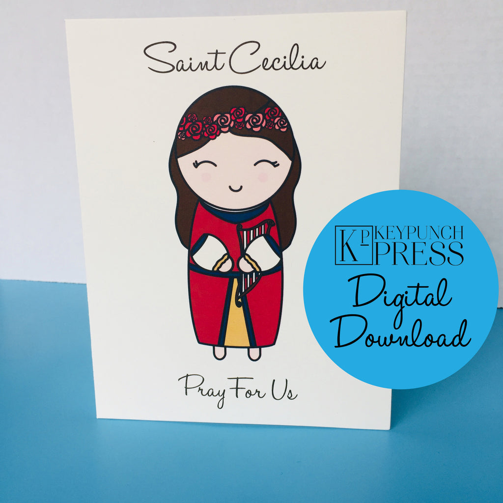 Saint Cecilia Pray For Us Keypunch Press 5x7 Card Digital Download
