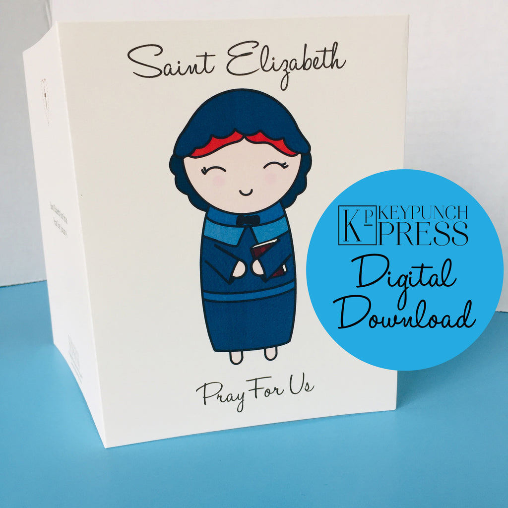 Saint Elizabeth Ann Seton Pray For Us Keypunch Press 5x7 Card Digital Download