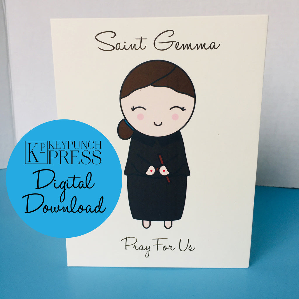 Saint Gemma Pray For Us Keypunch Press 5x7 Card Digital Download