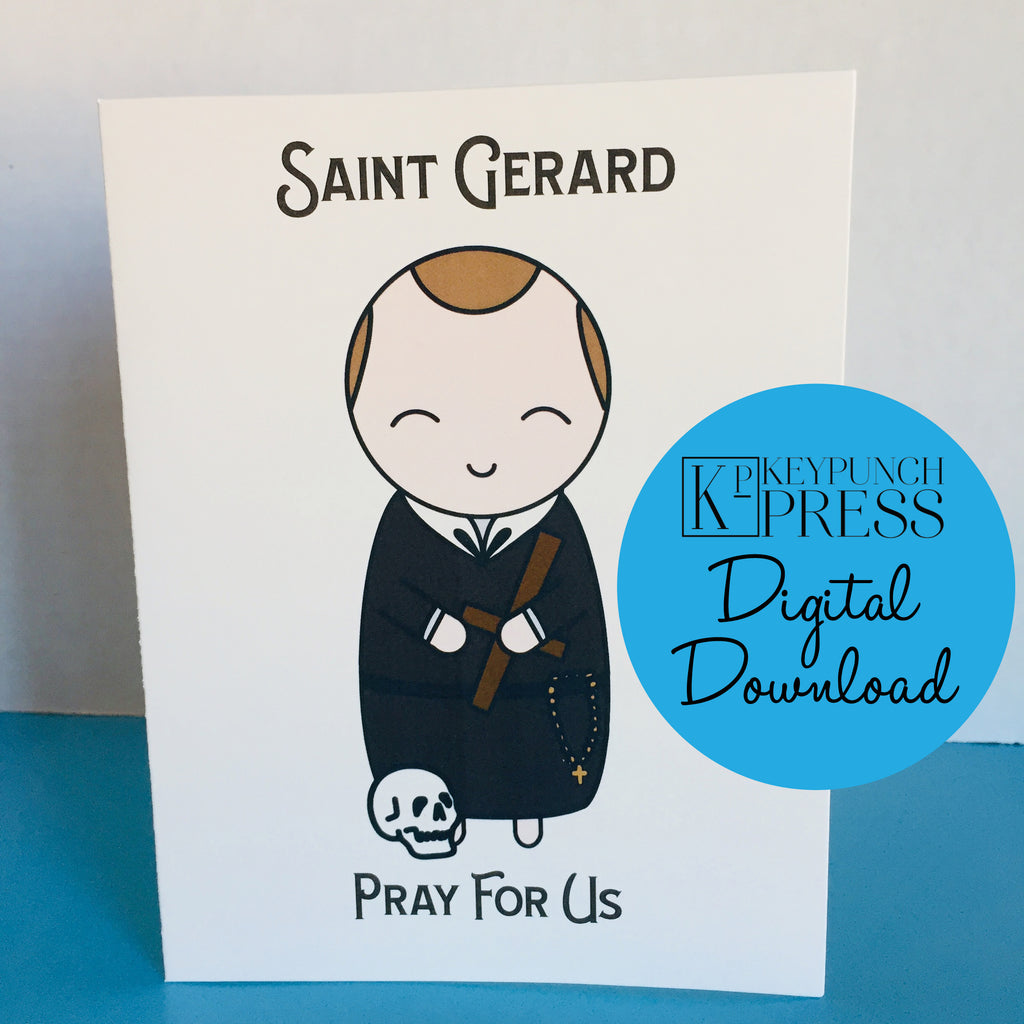 Saint Gerard Pray For Us Keypunch Press 5x7 Card Digital Download