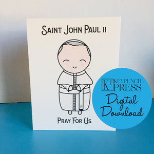 Saint John Paul II Pray For Us Keypunch Press 5x7 Card Digital Download
