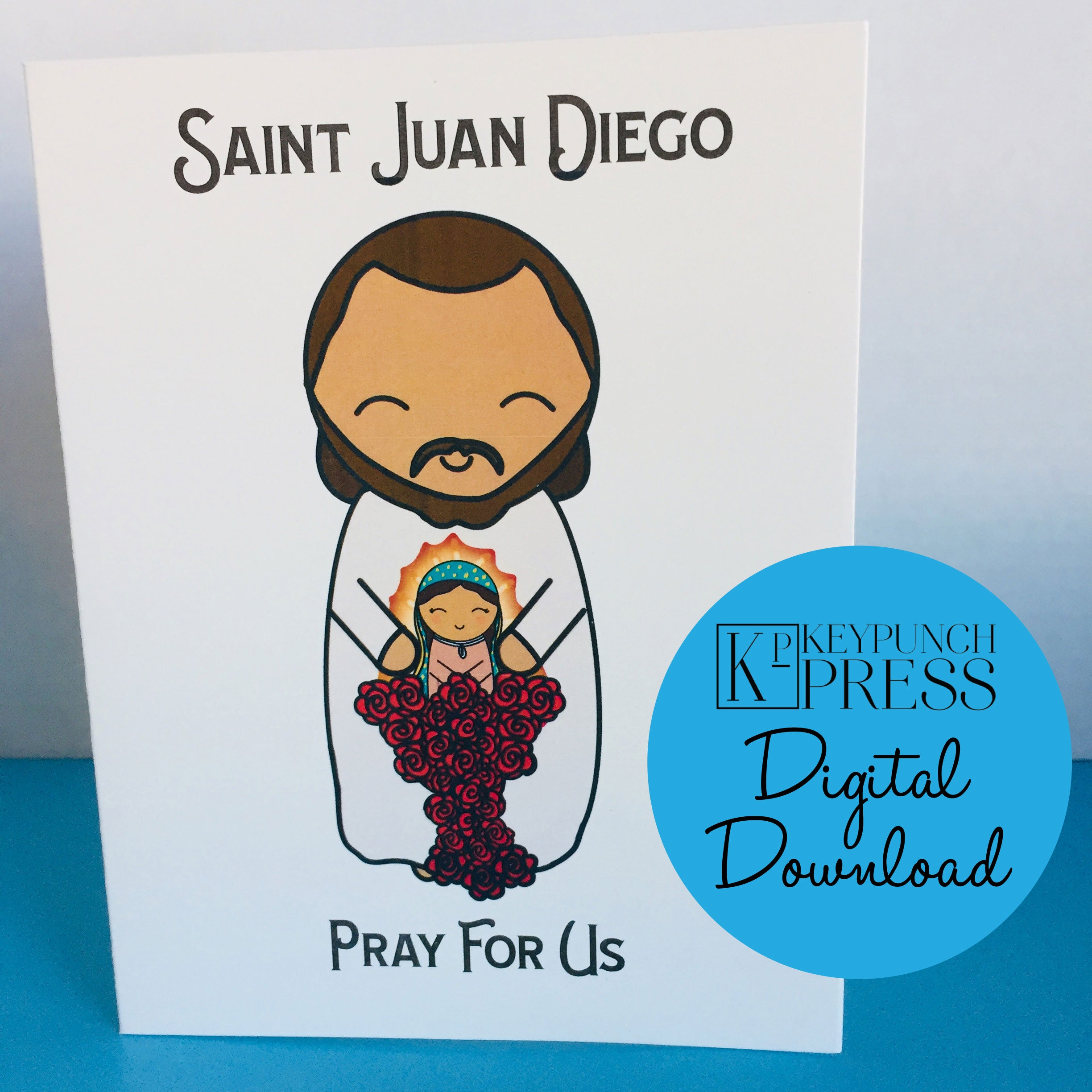 Saint Juan Diego Pray For Us Keypunch Press 5x7 Card Digital Download