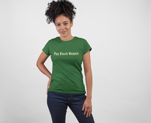 Pay Black Women Tee - Chest