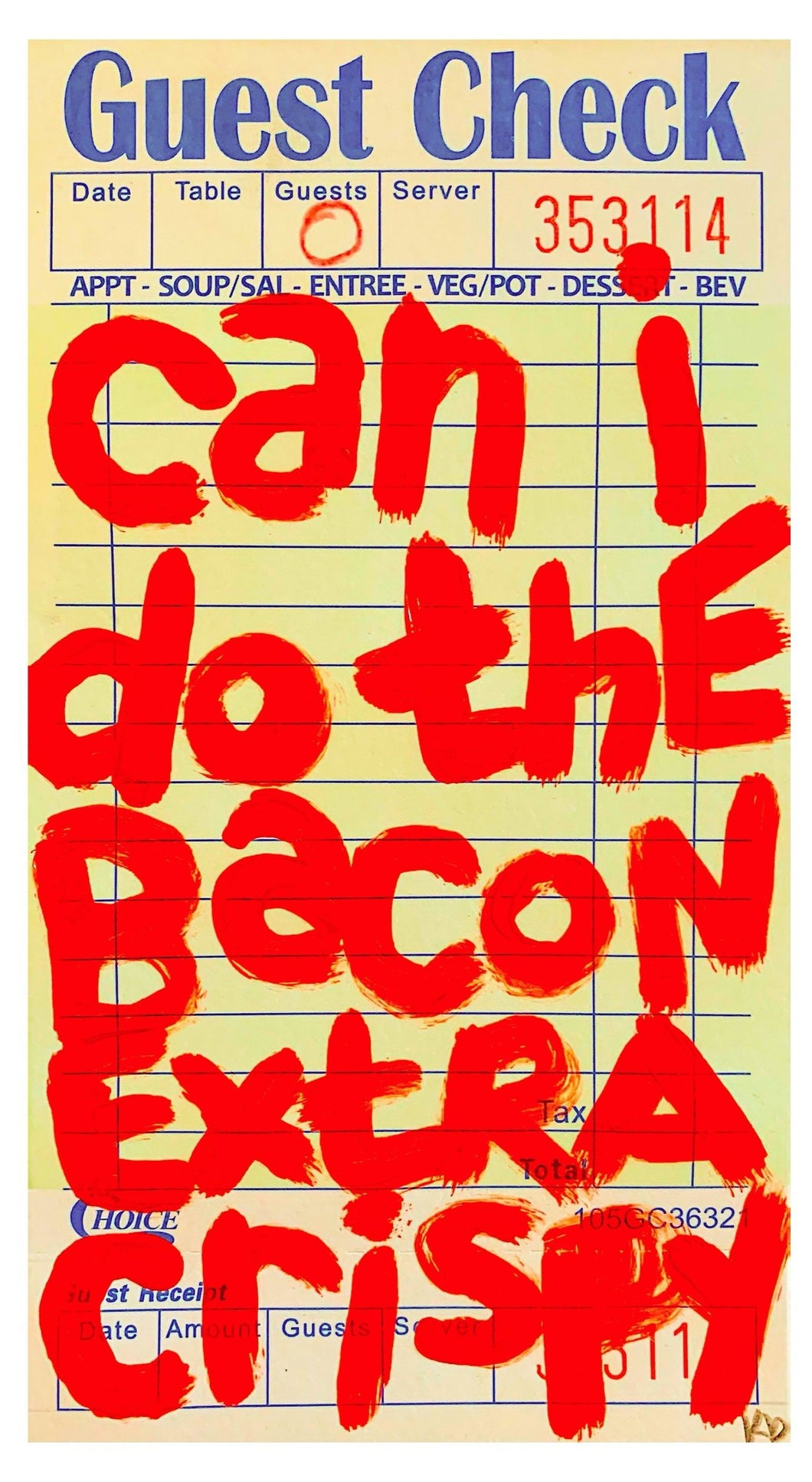 Can I Do The Bacon Extra Crispy (paint version) - 8X12in Giclee Fine Art Print