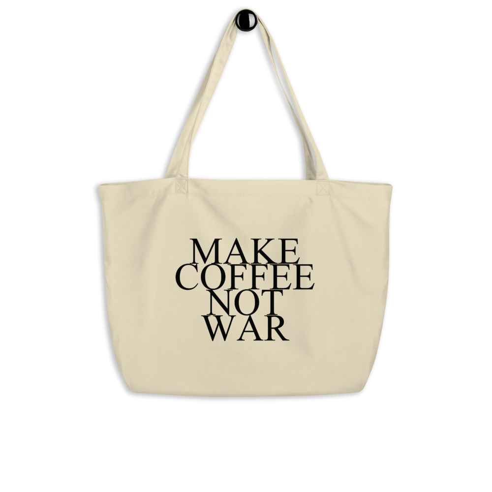 HIPPIE LOVE BAG MAKE COFFEE NOT WAR