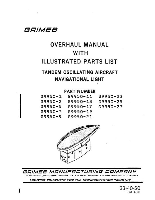 Grimes Tandem Oscillating Aircraft Navigational Light Overhaul With Illustrated Parts 1978 (33-40-50)