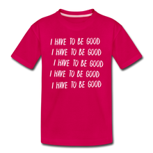 Load image into Gallery viewer, Evil Nun Be Good T-Shirt - dark pink