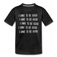 Load image into Gallery viewer, Evil Nun Be Good T-Shirt - charcoal gray