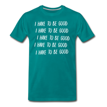 Load image into Gallery viewer, Evil Nun Be Good T-Shirt (Mens) - teal