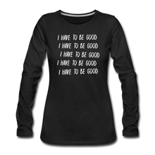 Load image into Gallery viewer, Evil Nun Be Good Long-Sleeve T-Shirt (Womens) - black