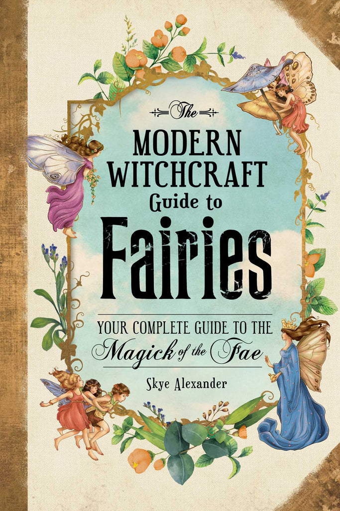Modern Witchcraft's Guide to Fairies