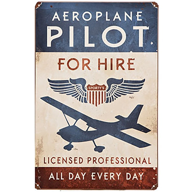 "Retro Aviation Sign ""Aeroplane Pilot for Hire"""