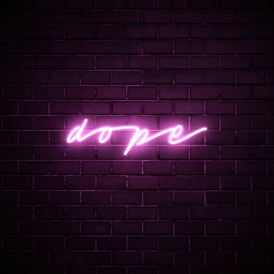 Dope - LED neon sign