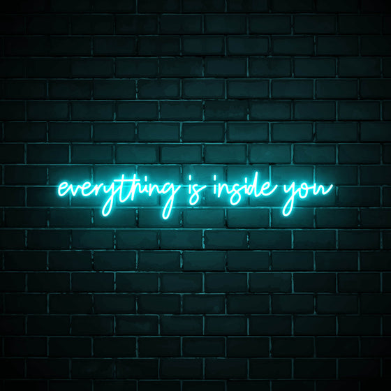 Everything is inside you LED blue neon sign wall art for home