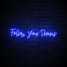 Follow Your Dreams LED blue neon sign dreamy wall art