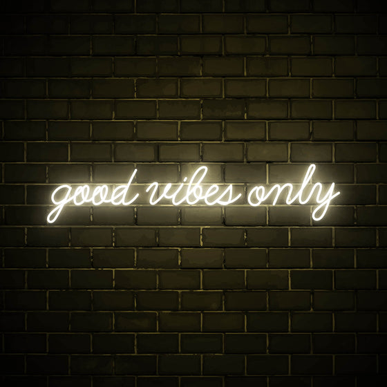Good Vibes Only (Cursive) - LED neon sign