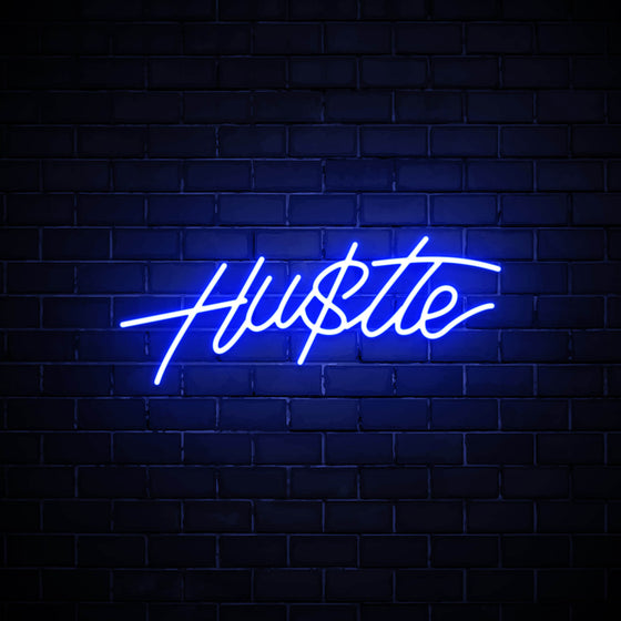 Hu$tle - LED neon sign