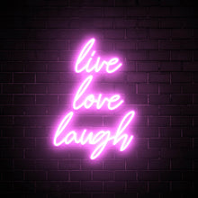 Live Love Laugh - LED neon sign