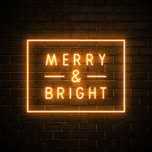 Merry & Bright - LED neon sign