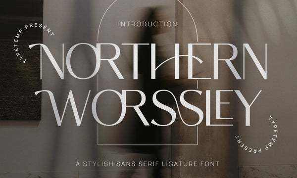 Northern Worssley Typeface | Free Serif Font