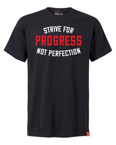Strive For Progress Not Perfection Black T-Shirt