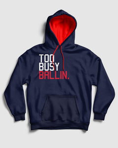Too Busy Ballin Clippers Pullover Hoodie