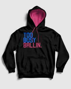 Too Busy Ballin Heat Pullover Hoodie