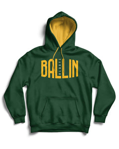 Ballin Always Forest Green Pullover Hoodie
