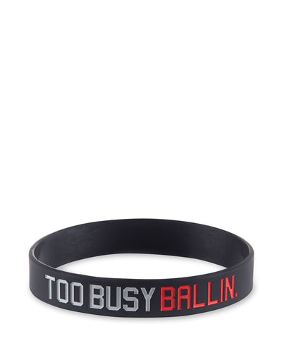Too Busy Ballin Unisex Wristband