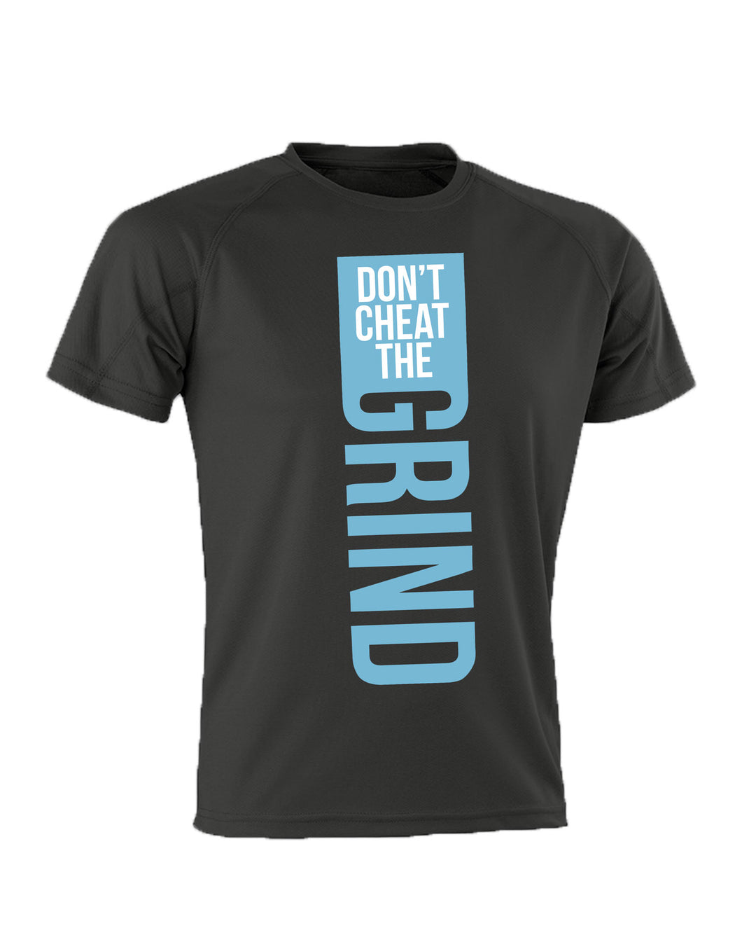 Don't Cheat The Grind V1 Performance Black T-Shirt