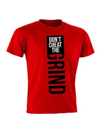 Don't Cheat The Grind V1 Performance Red T-Shirt