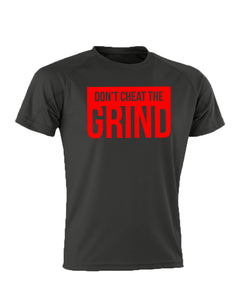 Don't Cheat The Grind V2 Performance Black T-Shirt