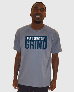 Don't Cheat The Grind V2 Performance Grey T-Shirt