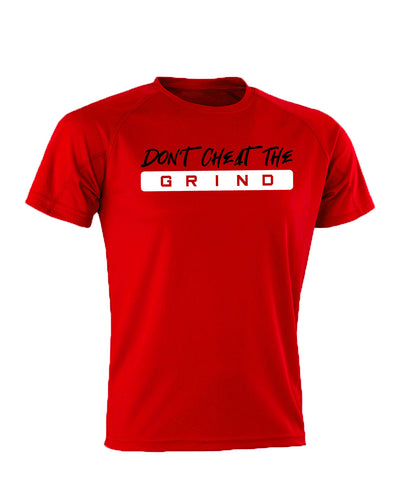 Don't Cheat The Grind V3 Performance Red T-Shirt