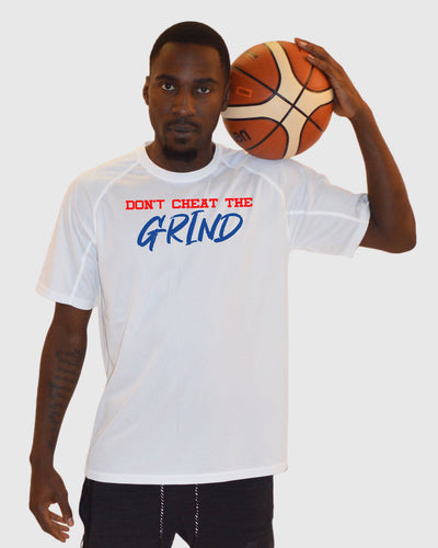 Don't Cheat The Grind V4 Performance White T-Shirt