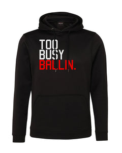 Too Busy Ballin Performance Black Hoodie