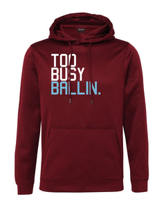 Too Busy Ballin Performance Burgundy Hoodie