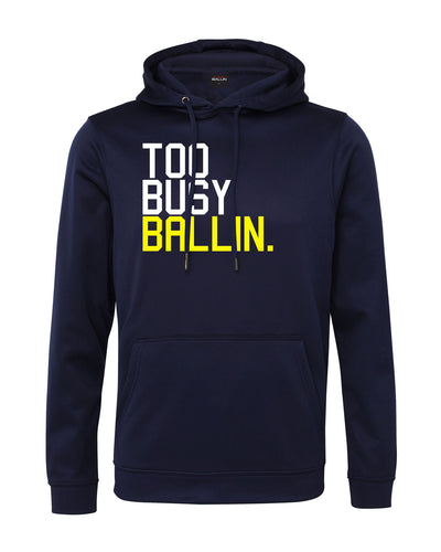 Too Busy Ballin Performance Navy Blue Hoodie
