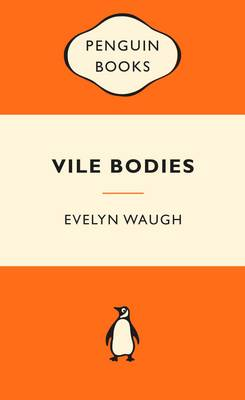 Vile Bodies: Popular Penguins