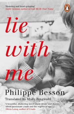 Lie With Me: 'Stunning and heart-gripping' Andre Aciman