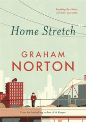 Home Stretch: THE SUNDAY TIMES BESTSELLER & SHORTLISTED FOR AN POST IRISH BOOK AWARDS